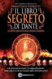 """Trama Romanzo """"Il libro segreto di Dante"""""""