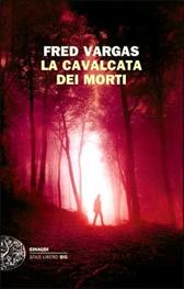 """Trama Romanzo """"La cavalcata dei morti"""""""