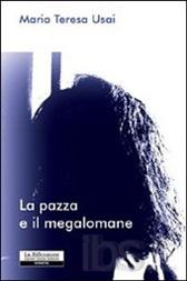 """Recensione libro """"La pazza e il megalomane"""""""