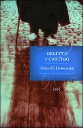 """Trama Romanzo """"Delitto e castigo"""""""