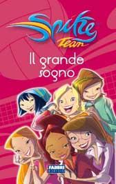 """Recensione Libro """"Spike Team – Il grande sogno"""""""