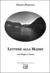 """Recensione Libro """"Lettere alla madre"""""""