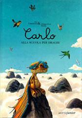 """Recensione Libro """"Carlo alla scuola per draghi"""""""