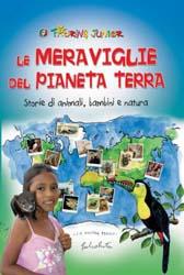 """Recensione Libro  """"Le meraviglie del pianeta terra – Storie di animali, bambini e natura"""""""