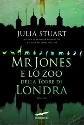 """Recensione Libro """"Mr Jones e lo zoo della Torre di Londra"""""""
