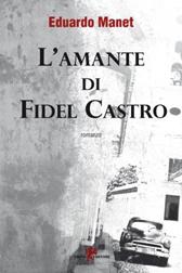 """Recensione libro """"L'amante di Fidel Castro"""""""