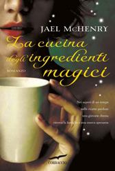 """Recensione Libro """"La cucina degli ingredienti magici"""""""