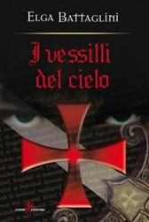 """Recensione Libro """"I vessilli del cielo"""""""