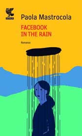 "Recensione Libro ""Facebook in the rain"""