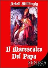 """Recensione libro """"Il Marescalco del Papa"""""""