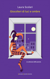 """Recensione Libro """"Giocolieri di luci e ombre"""""""