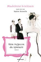 """Recensione Libro """"Una ragazza da sposare"""""""