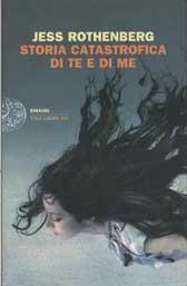 """Recensione Libro """"Storia catastrofica di te e di me"""""""