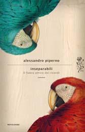 """Recensione Libro """"Inseparabili. Il fuoco amico dei ricordi"""""""