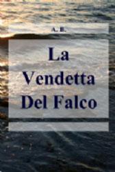"""Recensione Libro """"La vendetta del falco"""""""
