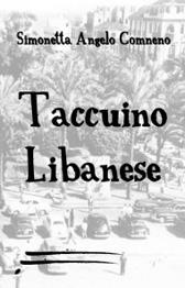 """Recensione Libro intervista Simonetta Angelo-Comneno autrice del libro """"Taccuino Libanese"""""""