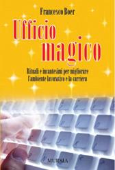 """Recensione Libro """"Ufficio magico Rituali e incantesimi per migliorare l'ambiente lavorativo e la carriera"""""""