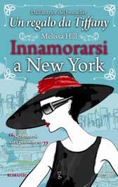 """Recensione Libro """"Innamorarsi a New York"""""""