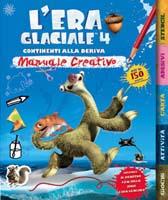 """Recensione Libro """"L'era glaciale 4 – Manuale creativo"""""""