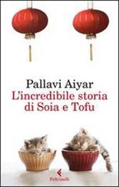 """Recensione Libro """"L'incredibile storia di Soia e Tofu"""""""