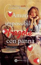 """Recensione Libro """"Amori impossibili e fragole con panna"""""""