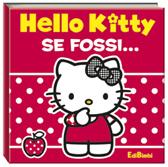 """Recensione Libro """"Hello Kitty – Se fossi…"""""""