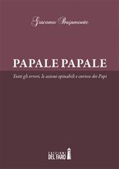 """Recensione Libro """"Papale Papale"""""""