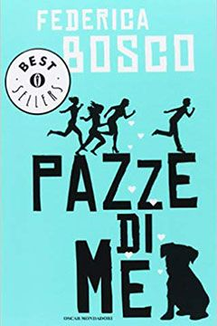 Pazze di me di Federica Bosco: recensione romanzo
