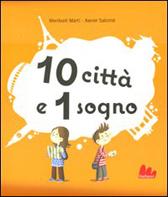 """Recensione Libro """"10 città e 1 sogno"""""""