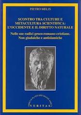 """Recensione libro """"Scontro tra culture e metacultura scientifica: l'occidente e il diritto naturale"""""""