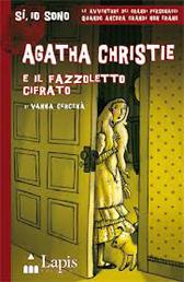 """Recensione Libro """"Agatha Christie e il fazzoletto cifrato"""" di Vanna Cercenà"""