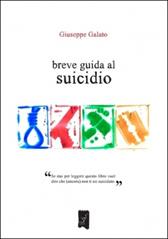 """Recensione Libro intervista Giuseppe Galato autore del libro """"Breve guida al suicidio"""""""