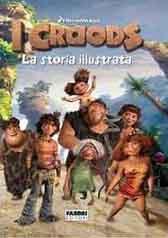 """Recensione Libro """"I Croods – La storia illustrata"""""""
