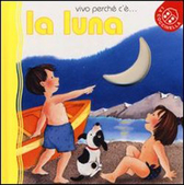 """Recensione Libro """"Vivo perché c'è… la luna"""""""