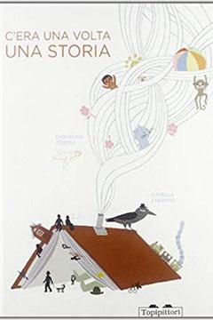 C'era una volta una storia: recensione libro bambini