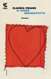 """Recensione Libro """"Il cuore innanzitutto"""""""
