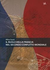 """Recensione Libro """"Il ruolo della Francia nella seconda guerra mondiale"""""""