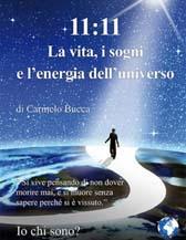 """Recensione Libro intervista Carmelo Bucca autore del libro """"11:11 La vita, i sogni e l'energia dell'universo"""""""