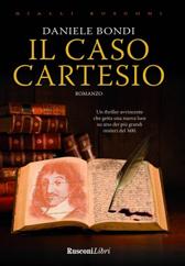 """Estratto Romanzo """"Il caso Cartesio"""" di Daniele Bondi"""
