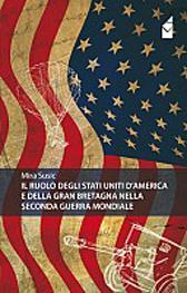 """Recensione Libro """"Il ruolo degli Stati Uniti d'America e della Gran Bretagna nella seconda guerra mondiale"""""""