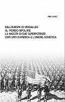 """Recensione Libro """"Dall'Europa di Versailles al mondo bipolare – La nascita di due superpotenze: Stati Uniti d'America e l'Unione Sovietica"""""""