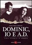 """Recensione Libro """"Dominic, io e A.D"""""""