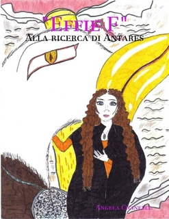 """Recensione Libro """"Effie F – Alla ricerca di Antares"""""""