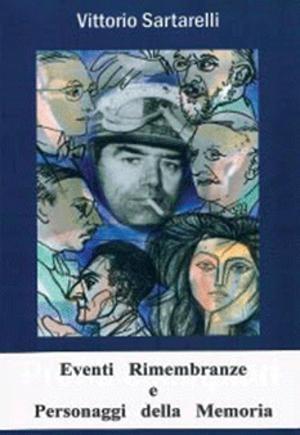 Recensione Libro Eventi rimembranze e personaggi della memoria