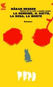 la-rondine-il-gatto-la-rosa-la-morte-hakan-nesser-libri