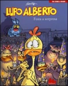 """Recensione Libro """"Lupo Alberto – Festa a sorpresa"""""""
