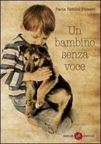 Recensione Libro Un bambino senza voce