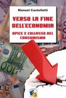 """Recensione Libro """"Verso la fine dell'economia: apice e collasso del consumismo"""""""