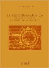 """Recensione Libro """"La moderna musica – Storia della musica dal Settecento al Novecento"""""""