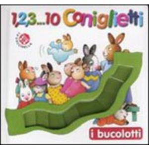 """Recensione Libro """"1,2,3… 10 coniglietti"""""""